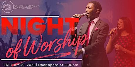 CHRIST EMBASSY NIGHT OF WORSHIP! tickets
