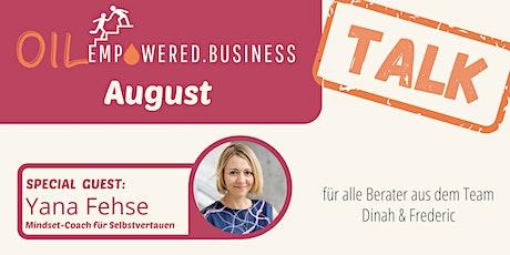 OILempowered.business TALK im August Tickets