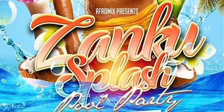 Zanku splash pool party tickets