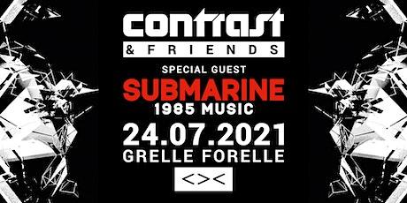 CONTRAST & FRIENDS w/ SUBMARINE (1985 Music) Tickets