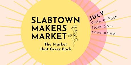 Slabtown Makers Market tickets