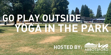 Go Play Outside - Yoga in the Park - Hosted by the City of Abbotsford tickets