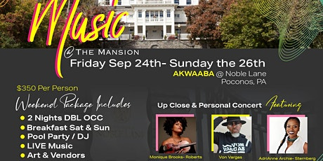 MUSIC @ the Mansion  at Noble Lane ( Akwaaba Bed & Breakfast) tickets