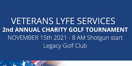 Veterans LYFE Services 2nd Annual Charity Golf Tournament tickets