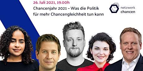 Chancenjahr 2021 – Was die Politik für mehr Chance Tickets