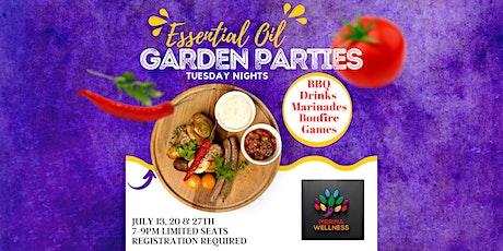 Tues Night Essential Oil FUN & Delish Garden Parties!! tickets