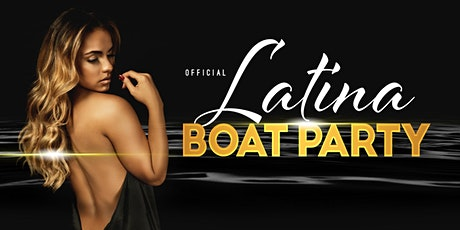 #1 LATIN BOAT PARTY  YACHT CRUISE  |  INFINITY YACHT  Friday oct 8h tickets