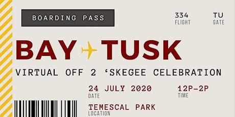 2021 Bay Area Off 2 'Skegee tickets
