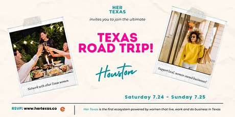 Her Texas  Road Trip: HOUSTON tickets