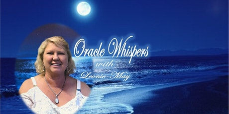 Oracle Whispers with Leonie-May tickets