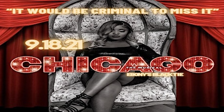 Ebony Adore Birthday Event - Chicago (The Musical) tickets