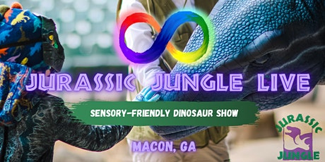 SOLD OUT Sensory-Friendly Macon Jurassic Jungle LIVE tickets
