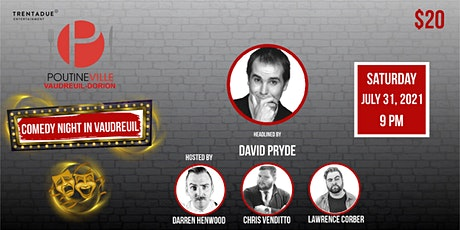 Comedy Night in  Vaudreuil Headlined by David Pryde! tickets