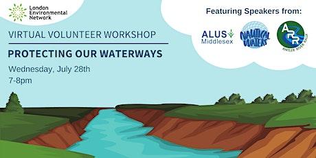 Virtual Volunteer Workshop: Protecting Our Waterways tickets