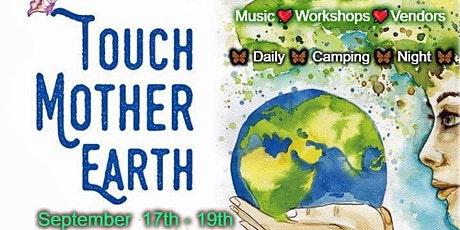 Touch Mother Earth Festival- The Emerging Self tickets