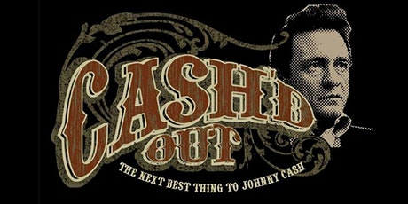 Cash'd Out - A Tribute to Johnny Cash tickets