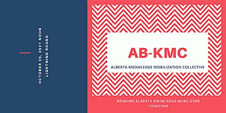 AB-KMC: Favourite Knowledge Mobilization Tools, Strategies, and Techniques tickets