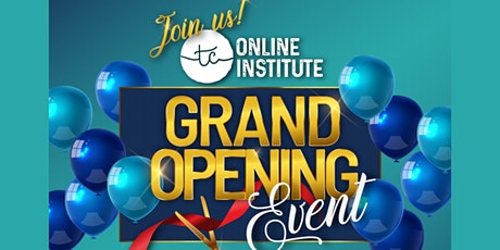 TC ONLINE INSTITUTE GRAND OPENING EVENT tickets