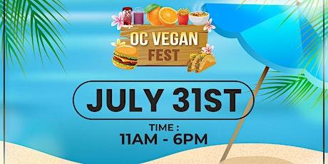 OC VEGAN FEST - JULY 31ST 2021 - DOWNTOWN SANTA ANA tickets