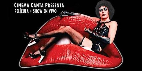 Cinema Canta Presenta: The Rocky Horror Picture Show (Halloween) boletos