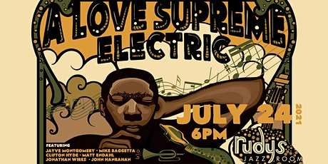 John Hanrahan's A Love Supreme Electric Band tickets