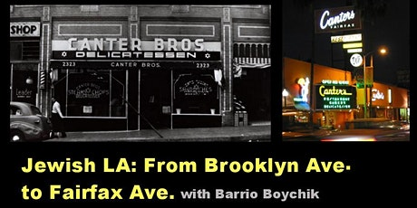 Jewish L.A.: From Brooklyn Ave. to Fairfax Ave. tickets