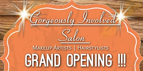 Gorgeously Involved Grand Opening! tickets