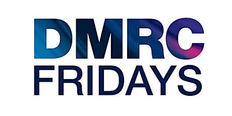 DMRC Fridays - 24 September tickets