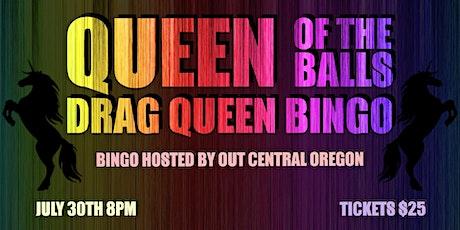 Queen of the Balls - Drag Queen Bingo tickets