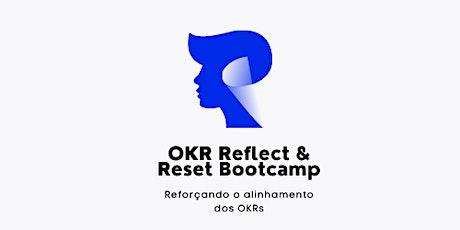 OKR Reflect & Reset Bootcamp tickets