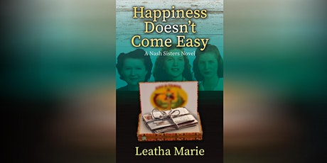 Leatha Marie | Happiness Doesn't Come Easy tickets