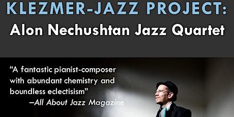 Klezmer-Jazz Project: Alon Nechushtan Jazz Quartet tickets