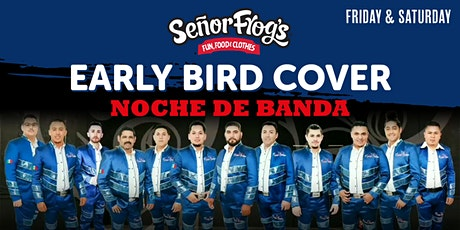 Noche de Banda at Senor Frogs - SEE UPDATED EVENT tickets
