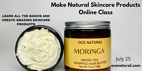 Natural Skincare Cosmetics Online Class  Make Skincare Products Like A Pro tickets
