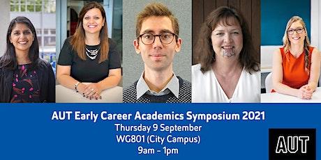 AUT Early Career Academics (ECA) Symposium 2021 tickets