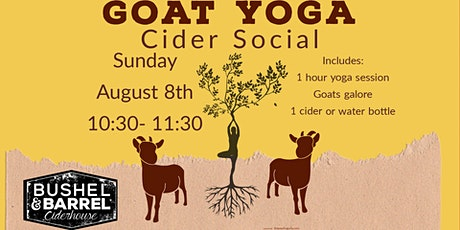 Goat Yoga Cider Social August 8 tickets