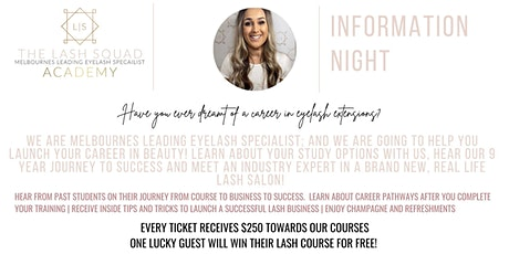 THE LASH SQUAD ACADEMY INFORMATION NIGHT tickets