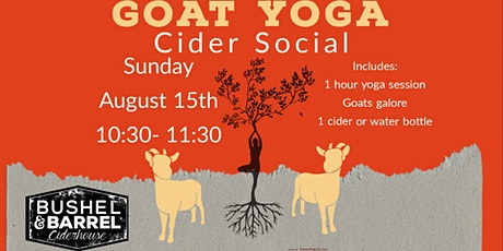 Goat Yoga Cider Social August 15 tickets