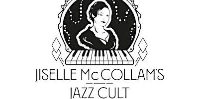 Jiselle McCollams  Jazz Cult At the Granada!