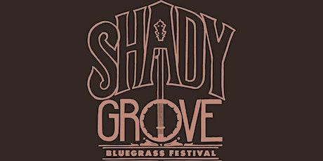 2021 Shady Grove Bluegrass Music Festival tickets
