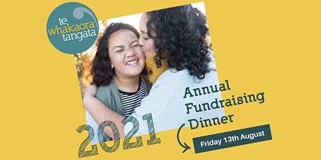Te Whakaora 2021 Annual Fundraising Dinner tickets
