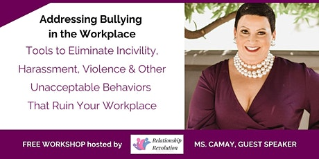 Addressing Bullying in the Workplace: Tools to Eliminate Incivility tickets