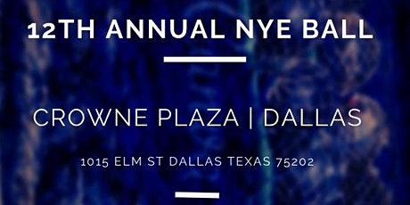Dallas NYE Ball (12th Annual) tickets