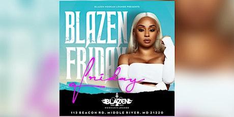Blazen Fridays tickets