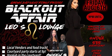 First Friday  -  Blackout affair and Leo lounge  at Nova 535 tickets