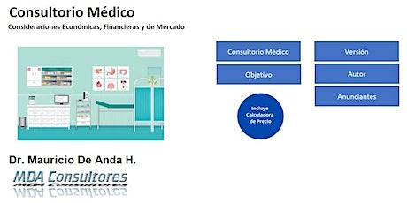 Consultorio Médico - Herramienta Financiera para el Médico Independiente entradas
