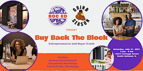 Buy Back the Block  - An Entrepreneur and Buyer Event tickets