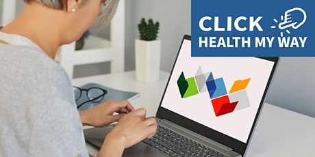 Click - Health My Way Information Session at Manning Library tickets