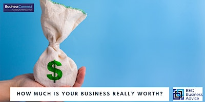 How much is Your Business Really Worth?