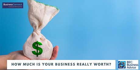 How much is Your Business Really Worth? tickets